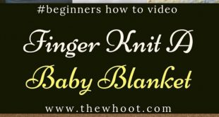 How To Finger Knit A Baby Blanket For Beginners