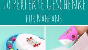 10 ultimative Geschenke für Nähfans - tolle Gadgets, die Du kennen müsst und ...