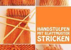Handstulpen stricken - kostenlose Anleitung mit Bildern